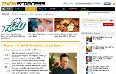 http://thinkprogress.org/economy/2011/08/25/303967/romney-dodd-frank-repeal/