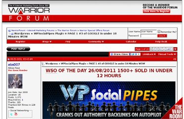 http://www.warriorforum.com/warrior-special-offers-forum/439156-wordpress-wpsocialpipes-plugin-page-1-3-google-under-18-minutes-wow.html