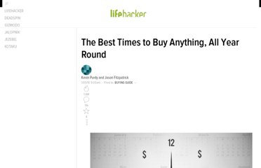 http://lifehacker.com/5440376/best-time-to-buythe-best-times-to-buy-anything-all-year-round