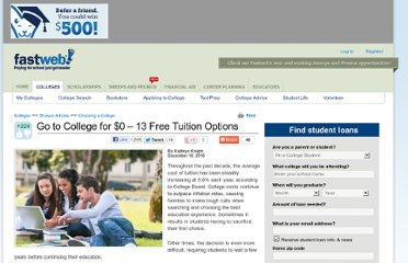 http://www.fastweb.com/college-search/articles/2913-go-to-college-for-0-13-free-tuition-options