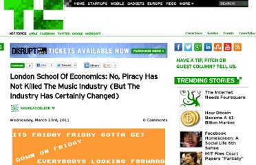 http://techcrunch.com/2011/03/23/london-school-of-economics-no-piracy-has-not-killed-the-music-industry-but-the-industry-has-certainly-changed/