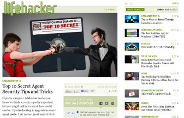 http://lifehacker.com/5834964/top-10-secret-agent-security-tips-and-tricks