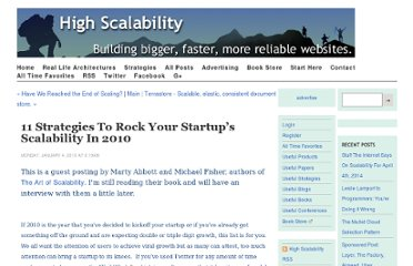 http://highscalability.com/blog/2010/1/4/11-strategies-to-rock-your-startups-scalability-in-2010.html