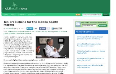 http://mobihealthnews.com/12751/ten-predictions-for-the-mobile-health-market/