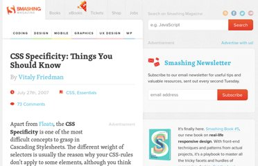 http://coding.smashingmagazine.com/2007/07/27/css-specificity-things-you-should-know/