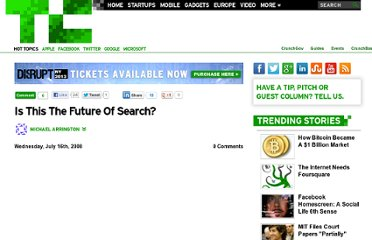 http://techcrunch.com/2008/07/16/is-this-the-future-of-search/
