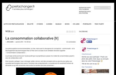 http://blog.pretachanger.fr/la-consommation-collaborative.html