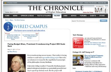 http://chronicle.com/blogs/wiredcampus/facing-budget-woes-prominent-crowdsourcing-project-will-scale-back/30322