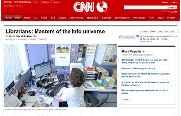 http://www.cnn.com/2011/LIVING/04/12/librarians.masters.of.universe/index.html