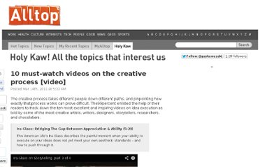 http://holykaw.alltop.com/10-must-watch-videos-on-the-creative-process