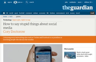 http://www.guardian.co.uk/technology/2010/jan/05/social-media-cory-doctorow