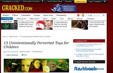 http://www.cracked.com/article_18494_15-unintentionally-perverted-toys-children_p2.html
