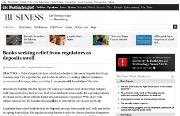 http://www.washingtonpost.com/business/economy/banks-seeking-relief-from-regulators-as-deposits-swell/2011/08/26/gIQAmX4vgJ_story.html