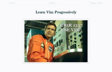 http://yannesposito.com/Scratch/en/blog/Learn-Vim-Progressively/