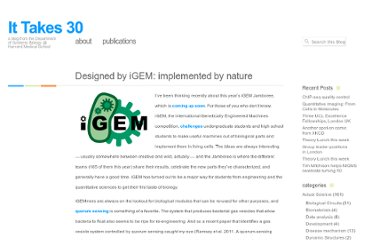 http://ittakes30.wordpress.com/2011/08/29/designed-by-igem-implemented-by-nature/