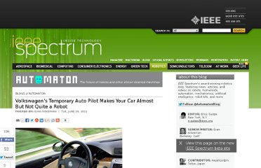 http://spectrum.ieee.org/automaton/robotics/artificial-intelligence/volkswagen-temporary-auto-pilot-makes-your-car-almost-but-not-quite-a-robot