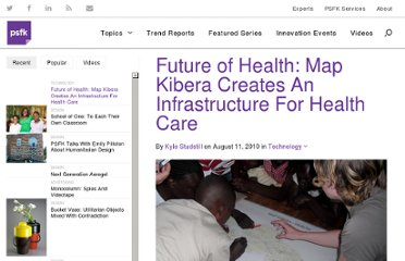 http://www.psfk.com/2010/08/future-of-health-map-kibera-creates-an-infrastructure-for-healthcare.html