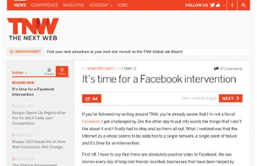 http://thenextweb.com/insider/2011/03/07/its-time-for-a-facebook-intervention/