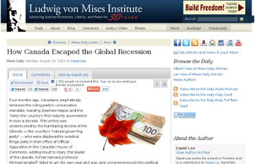 http://mises.org/daily/5583/How-Canada-Escaped-the-Global-Recession
