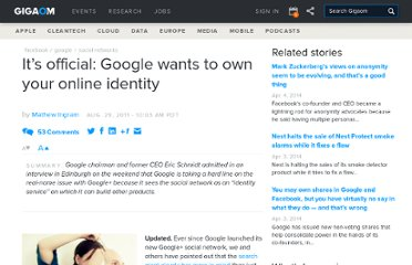 http://gigaom.com/2011/08/29/its-official-google-wants-to-own-your-online-identity/