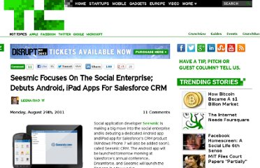 http://techcrunch.com/2011/08/29/seesmic-focuses-on-the-social-enterprise-debuts-android-ipad-apps-for-salesforce-crm/