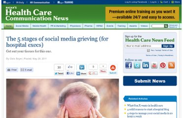 http://www.healthcarecommunication.com/Main/Articles/The_5_stages_of_social_media_grieving_for_hospital_6835.aspx