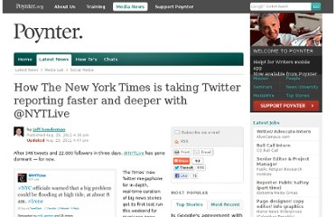 http://www.poynter.org/latest-news/media-lab/social-media/144412/how-the-new-york-times-is-taking-twitter-reporting-faster-and-deeper-with-nytlive/