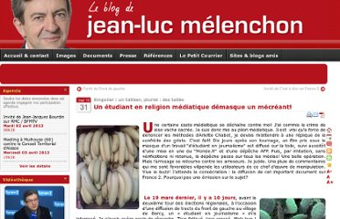 http://www.jean-luc-melenchon.fr/2010/03/31/un-etudiant-en-religion-mediatique-demasque-un-mecreant/