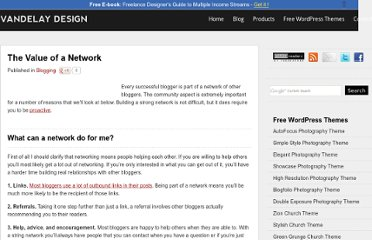 http://vandelaydesign.com/blog/blogging/the-value-of-a-network/