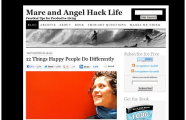 http://www.marcandangel.com/2011/08/30/12-things-happy-people-do-differently/