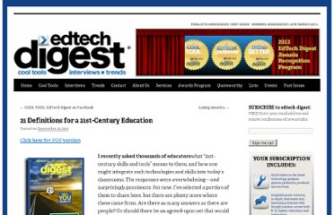 http://edtechdigest.wordpress.com/2010/09/22/21-definitions-for-a-21st-century-education/