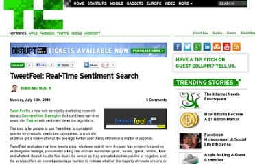 http://techcrunch.com/2009/07/13/tweetfeel-real-time-sentiment-search/