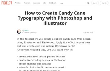 http://www.pixel77.com/how-to-create-candy-cane-typography-with-photoshop-and-illustrator/