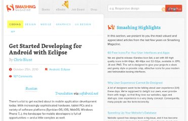 http://coding.smashingmagazine.com/2010/10/25/get-started-developing-for-android-with-eclipse/