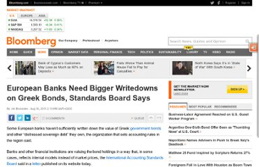 http://www.bloomberg.com/news/2011-08-30/european-banks-need-bigger-greek-bond-writedowns-iasb-says-2-.html