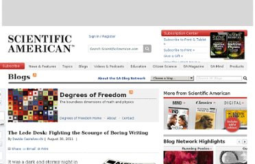 http://blogs.scientificamerican.com/degrees-of-freedom/2011/08/30/the-lede-desk-fighting-the-scourge-of-boring-writing/