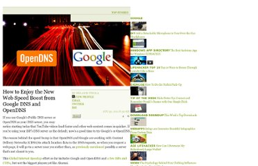 http://lifehacker.com/5835775/google-dns-and-opendns-users-are-getting-a-web-speed-boost
