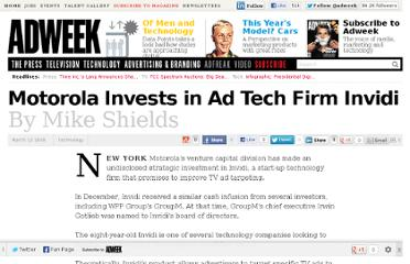 http://www.adweek.com/news/technology/motorola-invests-ad-tech-firm-invidi-95202