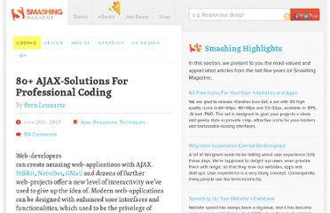 http://coding.smashingmagazine.com/2007/06/20/ajax-javascript-solutions-for-professional-coding/