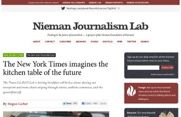 http://www.niemanlab.org/2011/08/the-new-york-times-imagines-the-kitchen-table-of-the-future/
