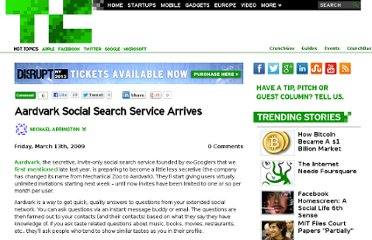 http://techcrunch.com/2009/03/13/aardvark-social-search-service-arrives/