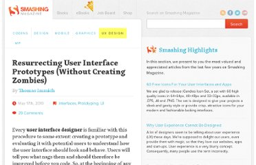 http://uxdesign.smashingmagazine.com/2010/05/17/resurrecting-user-interface-prototypes-without-creating-zombies/