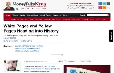 http://www.moneytalksnews.com/2010/12/28/white-pages-and-yellow-pages-heading-into-history/