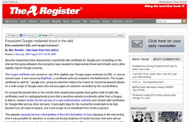 http://www.theregister.co.uk/2011/08/29/fraudulent_google_ssl_certificate/