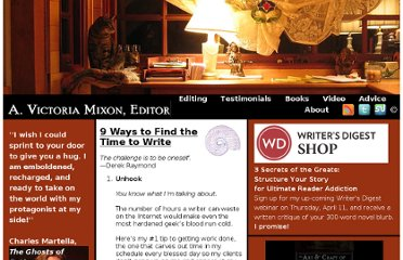 http://victoriamixon.com/2011/03/07/9-ways-to-find-the-time-to-write/