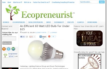 http://ecopreneurist.com/2011/08/30/an-efficient-60-watt-led-bulb-for-under-15/