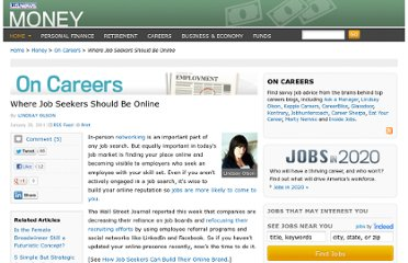 http://money.usnews.com/money/blogs/outside-voices-careers/2011/01/20/where-job-seekers-should-be-online