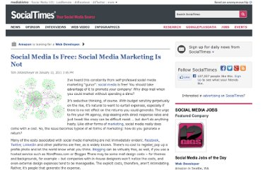 http://socialtimes.com/social-media-is-free-social-media-marketing-is-not_b33995