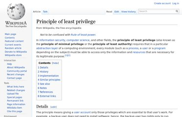 http://en.wikipedia.org/wiki/Principle_of_least_privilege