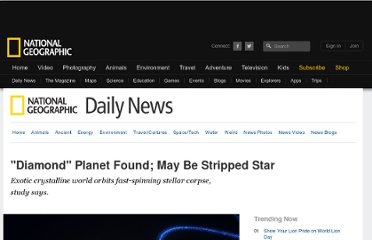 http://news.nationalgeographic.com/news/2011/08/110825-new-planet-diamond-pulsar-dwarf-star-space-science/#16716